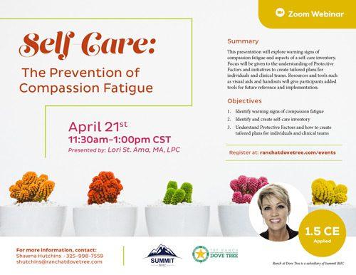Self Care: The Prevention of Compassion Fatigue - Webinar - April 21, 2021